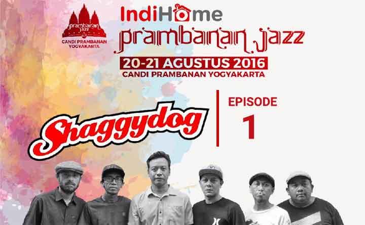 Shaggydog: Prambanan Jazz Eps. 1