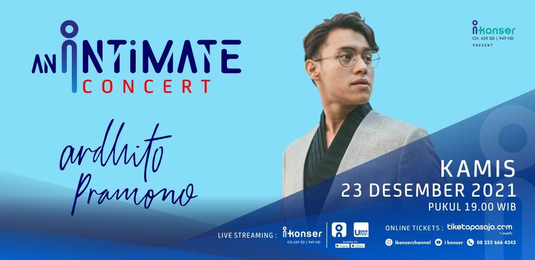An Intimate Concert ARDHITO PRAMONO