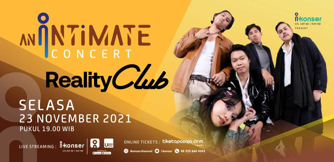 An Intimate Concert REALITY CLUB