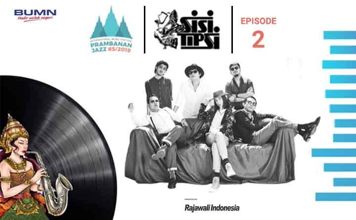 Sisitipsi: Prambanan Jazz Eps. 2
