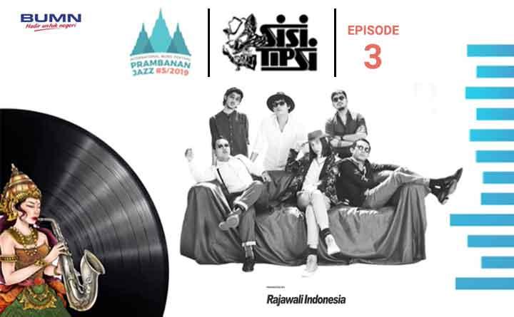 Sisitipsi: Prambanan Jazz Eps. 3